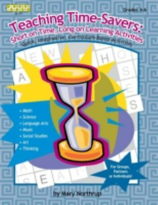 Teaching Time-Savers: Short on Time, Long on Learning Activities (Linworth Learn