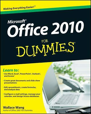 Office 2010 for Dummies by Wallace Wang (2010, Paperback)