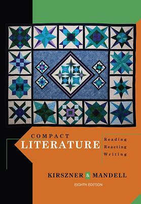 Compact Literature : Reading, Reacting, Writing by Stephen R. Mandell and...
