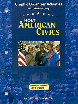 American Civics, Grades 9-12 Graphic Organizer Activities With Answer Key: Holt