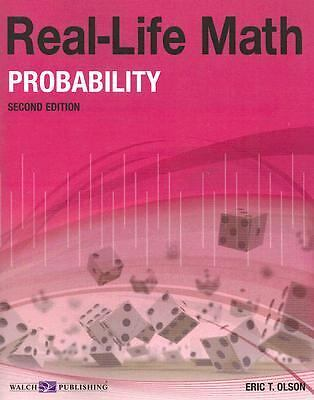 Real-Life Math for Probability, Grade 9-12 (Real-Life Math (Walch Publishing)),