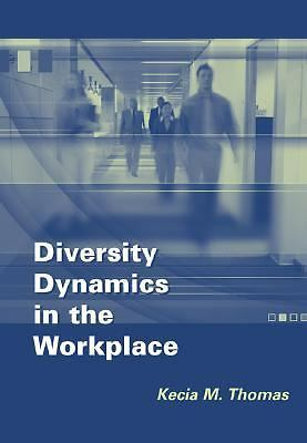 Diversity Dynamics in the Workplace, College Edition (with InfoTrac ), Thomas, K