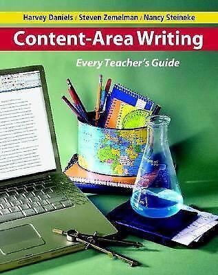 """Content-Area Writing : Every Teacher's Guide by Harvey """"Smokey"""" Daniels,..."""