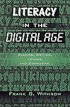Literacy In the Digital Age: Reading, Writing, Viewing, and Computing, Withrow,