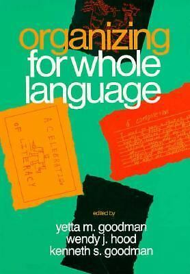 Organizing for Whole Language, Goodman, Yetta, Good Book