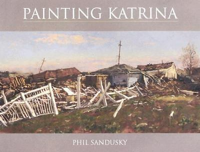 Painting Katrina, Sandusky, Phil, Good Book