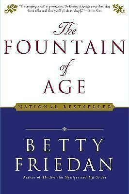 The Fountain of Age, Friedan, Betty, Good Book