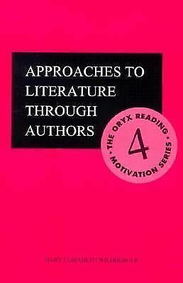 Approaches to Literature through Authors (The Oryx Reading Motivation Series), M