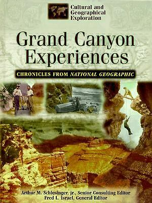 Experiences in the Grand Canyon: Chronicles from the National Geographic Society
