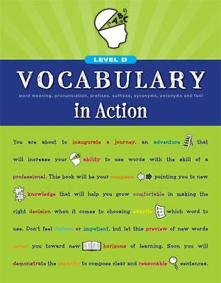 Vocabulary in Action Level D: Word Meaning, Pronunciation, Prefixes, Suffixes, S