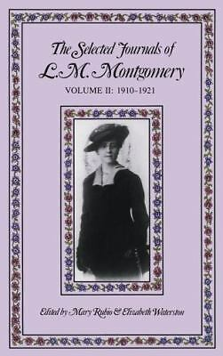 The Selected Journals of L.M. Montgomery: Vol. 2, Montgomery, L. M., Good Book