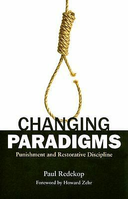 Changing Paradigms: Punishment and Restorative Discipline, Paul Redekop, Excelle