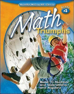 Math Triumphs, Grade 4, Student Study Guide, Book 1: Number and Operations and A