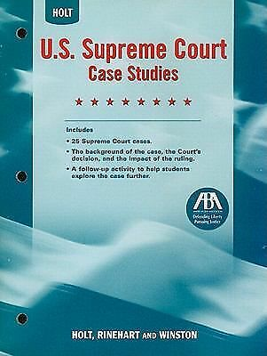 United States History, Grades 6-9 U.s. Supreme Court Case Studies: Holt United S