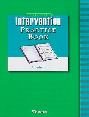 Trophies Intervention Practice Book Grade 5: Harcourt School Publishers Trophies