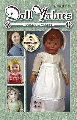 Doll Values : Antique to Modern by Linda Edward (2008, UK-Paperback,...