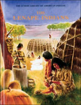 The Lenape (Indian Jrs.) (Junior Library of American Indians), Wilker, Joshua D.