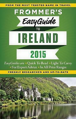 Frommer's EasyGuide to Ireland 2015 (Easy Guides), Jewers, Jack, Good Book