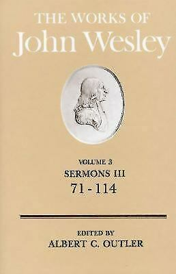 The Works of John Wesley Volume 3: Sermons III (71-114), Outler, Albert C., Good