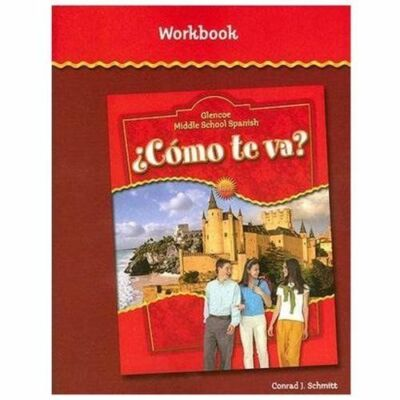 Glencoe Middle School Spanish: Cmo te va? Intro Nivel rojo, Workbook (Spanish Ed