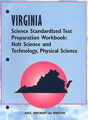 Holt Science & Technology Virginia: Standard Test Preparation Workbook Physical