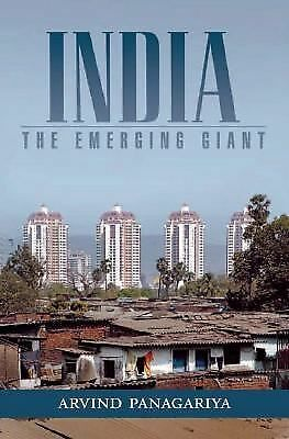 India: The Emerging Giant, Panagariya, Arvind, Good Book