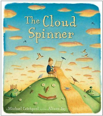 The Cloud Spinner, Catchpool, Michael, Good Book