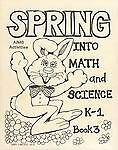 Spring into Math and Science by AIMS Education Foundation (1987, Paperback)