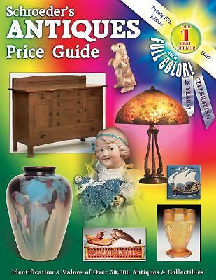 Schroeder's Antiques Price Guide (2006, Paperback, Revised)