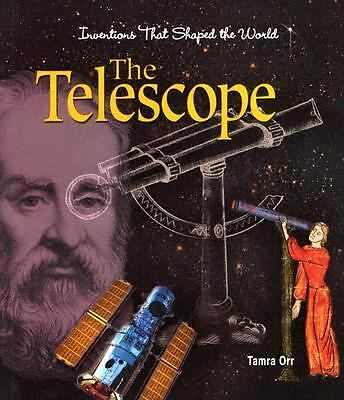 The Telescope (Inventions That Shaped the World), Orr, Tamra B., Good Book