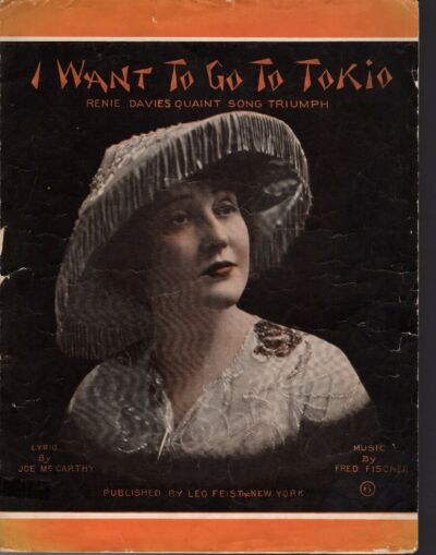I WANT TO GO TO TOKIO Sheet Music  1914 RENIE DAVIES