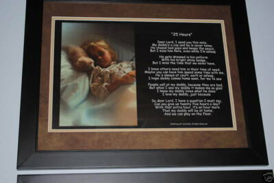 ~25 HOURS~ Law Enforcement Police Prayer Poem Poster Novelty GIFT FROM DAUGHTER