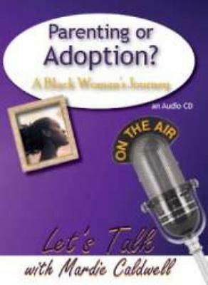 Parenting Or Adoption by Mardie Caldwell (2008, Comp...