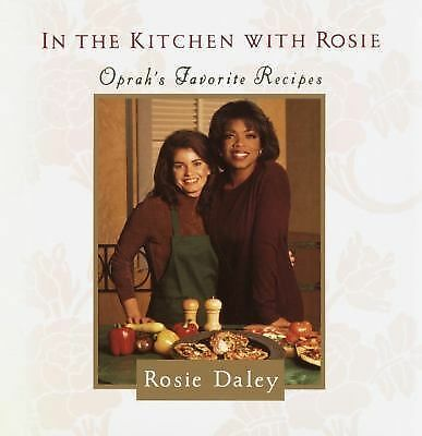 In the Kitchen With Rosie by Rosie Daley (1994, Hardcover)