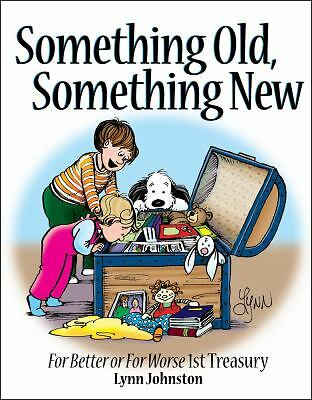 Something Old, Something New: For Better or For Worse 1st Treasury, Lynn Johnsto