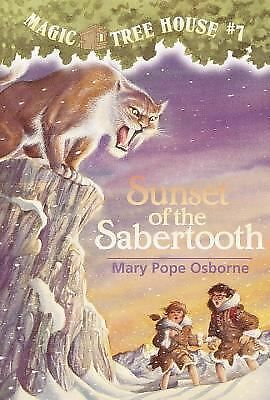 Sunset of the Sabertooth (Magic Tree House, No. 7) by Mary Pope Osborne