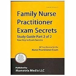Family Nurse Practitioner Exam Secrets Study Guide: NP Test Review for the Nurs