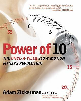 Power of 10: The Once-A-Week Slow Motion Fitness Revolution (Harperresource Boo
