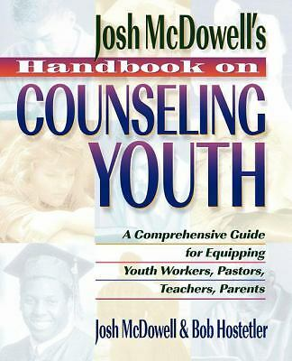 Handbook on Counseling Youth: A Comprehensive Guide for Equipping Youth Workers,