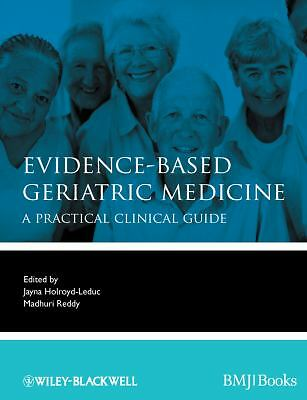 Evidence-Based Geriatric Medicine, , Good Book
