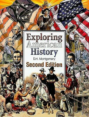 Exploring American History, Montgomery, D. H., Good Book