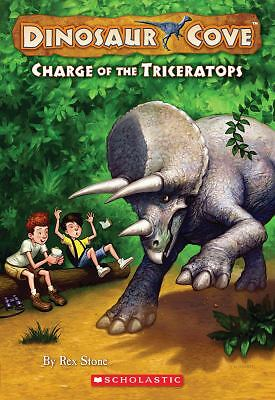 Dinosaur Cove #2: Charge of the Triceratops by Stone, Rex