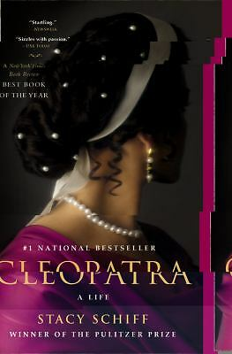 Cleopatra: A Life by Schiff, Stacy