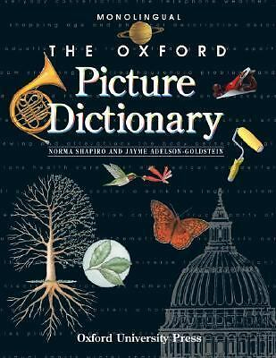 The Oxford Picture Dictionary: Monolingual Edition (The Oxford Picture Dictiona