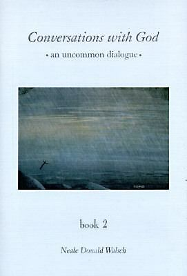 Conversations With God : An Uncommon Dialogue (Book 2) by Walsch, Neale Donald