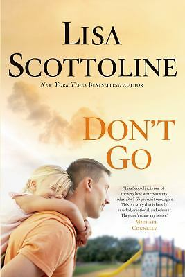 Don't Go by Scottoline, Lisa