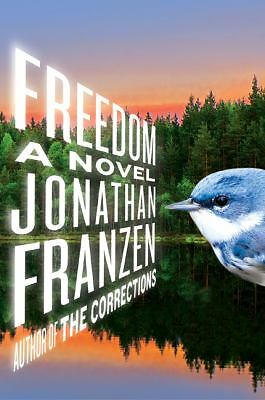 Freedom: A Novel by Franzen, Jonathan