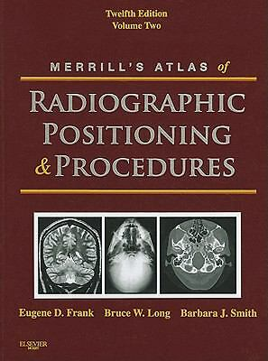 Merrill's Atlas of Radiographic Positioning and Procedures: Volume 2, 12e by Fr