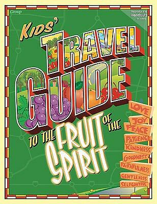 Kids' Travel Guide to the Fruit of the Spirit, Publishing, Group, Good Book