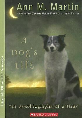 A Dog's Life: Autobiography of a Stray by Ann M. Martin